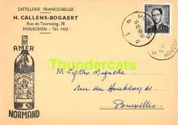 CPA PUB PUBLICITE RECLAME  MOUSCRON AMER NORMAND DISTILLERIE FRANCO BELGE CALLENS BOGAERT - Mouscron - Moeskroen
