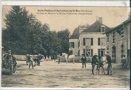 SAINT-BON  ( 52 )  Ecole Pratique D' Agriculture  -  La Cour De Ferme Et La Maison D'Habitation . - France