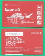 "Metro Ticket, Tram, Bus, Trolleybus Of Moscow , ""Bridge To Crimea."" 2017 384 - Subway"
