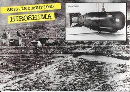 LES GRANDS ÉVÉNEMENTS  GE 2 6 AOÛT 1945 HIROSHIMA EDIT. NUGERON   BOMBE ATOMIQUE GUERRE JAPON - Andere
