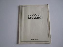 MILITARIA  Le Général LECLERC  1902 1947   2 ème DB - Other