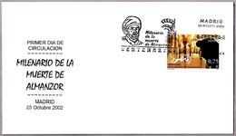 MILENARIO DE LA MUERTE DE ALMANZOR - 1000 Years Death Of Almanzor. SPD/FDC Madrid 2002 - Islam