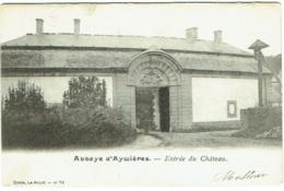 Abbaye D'Aywières. Entrée Du Château. - Lasne