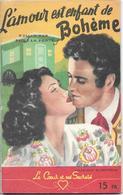 L'amour Est Enfant De Bohême Par Elise La Ferté -  Le Cœur Et Ses Secrets N°18 - Books, Magazines, Comics