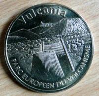 VULCANIA PARC EUROPEEN DU VOLCANISME 2005 MONNAIE DE PARIS COLLECTION NATIONALE MEDAILLE OFFICIELLE JETON TOURISTIQUE - Monnaie De Paris