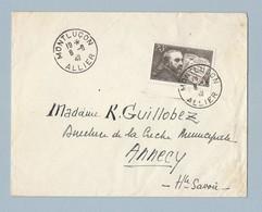 N°582 Seul Sur Enveloppe De Montluçon Vers Annecy 8/6/42 - Postmark Collection (Covers)