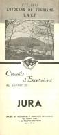 DEPLIANT TOURISTIQUE 1951  SNCF  S.N.C.F. AUTOCARS DE TOURISME JURA  CIRCUITS D'EXCURSIONS  VOIR TOUS LES SCANS - Dépliants Touristiques
