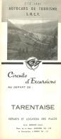 DEPLIANT TOURISTIQUE 1951  SNCF  S.N.C.F. AUTOCARS DE TOURISME  TARENTAISE  CIRCUITS D'EXCURSIONS  VOIR TOUS LES SCANS - Dépliants Touristiques