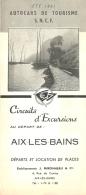 DEPLIANT TOURISTIQUE 1951  SNCF  S.N.C.F. AUTOCARS DE TOURISME  AIX LES BAINS CIRCUITS D'EXCURSIONS  VOIR TOUS LES SCANS - Dépliants Touristiques