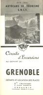 DEPLIANT TOURISTIQUE 1951  SNCF  S.N.C.F. AUTOCARS DE TOURISME  GRENOBLE  CIRCUITS D'EXCURSIONS  VOIR TOUS LES SCANS - Dépliants Touristiques
