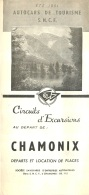 DEPLIANT TOURISTIQUE 1951  SNCF  S.N.C.F. AUTOCARS DE TOURISME  CHAMONIX  CIRCUITS D'EXCURSIONS  VOIR TOUS LES SCANS - Dépliants Touristiques