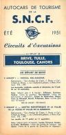 DEPLIANT TOURISTIQUE 1951  SNCF  S.N.C.F. AUTOCARS DE TOURISME  BRIVE TULLE TOULOUSE CAHORS CIRCUITS D'EXCURSIONS - Dépliants Touristiques