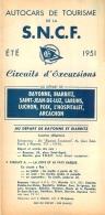 DEPLIANT TOURISTIQUE 1951  SNCF  S.N.C.F. AUTOCARS DE TOURISME  BAYONNE BIARRITZ  ETC..   CIRCUITS D'EXCURSIONS - Dépliants Touristiques