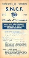 DEPLIANT TOURISTIQUE 1951  SNCF  S.N.C.F. AUTOCARS DE TOURISME MONTLUCON LA BOURBOULE ETC ...  CIRCUITS D'EXCURSIONS - Dépliants Touristiques