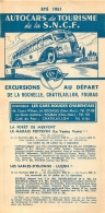 FEUILLET TOURISTIQUE 1951  SNCF  S.N.C.F. AUTOCARS DE TOURISME  EXCURSIONS  ENTREPRENEUR LES CARS ROUGES CHARENTAIS - Tourism Brochures