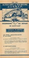 FEUILLET TOURISTIQUE 1951  SNCF  S.N.C.F. AUTOCARS DE TOURISME  EXCURSIONS  ENTREPRENEUR  GOLTAIS A SAINT CAST - Dépliants Touristiques