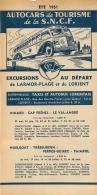 FEUILLET TOURISTIQUE 1951  SNCF  S.N.C.F. AUTOCARS DE TOURISME  EXCURSIONS  ENTREPRENEUR  AUTOBUS LORIENTAIS LORIENT - Dépliants Touristiques