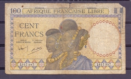 Afrique Francaise Libre  100 Fr  ND  VG - Billets