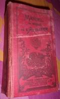 Manuel Du Gradé De L' Artillerie-1932-Charles Lavauzelle-Armée Française - Books