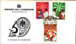 72316)    SOMALIA 1968 - W.H.O. ANNIVERSARY - FDC - Somalia (1960-...)