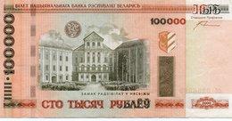 BIELORUSSIA-100 000 RUBLES 2005 P-34  XF+ - Bielorussia
