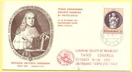 ITALIA - 1971 - 200° Anniversario Dalla Morte Di Giovanni Battista Morgagni - Terzo Congresso Società Europea Patologia - Medicina