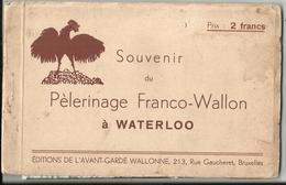 WATERLOO - Très Rare Carnet Complet Du Pélérinage Franco-Wallon à Waterloo (6 Cartes) 1938 - Waterloo