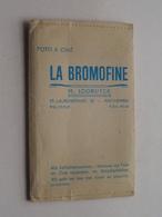 """Mapje / Sachet """" LA BROMOFINE """" M. LOOBUYCK - Antwerpen St. Laureisstraat 25 ( Zie / Voir Photo ) ! - Supplies And Equipment"""