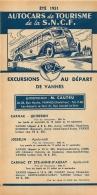 FEUILLET TOURISTIQUE 1951 SNCF AUTOCARS  DE TOURISME EXCURSIONS AU DEPART DE VANNES  ENTREPRENEUR CAUTRU - Dépliants Touristiques