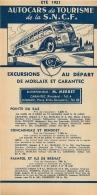 FEUILLET TOURISTIQUE 1951 SNCF AUTOCARS  DE TOURISME EXCURSIONS AU DEPART DE MORLAIX ET CARANTEC  ENTREPRENEUR MERRET - Tourism Brochures