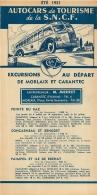 FEUILLET TOURISTIQUE 1951 SNCF AUTOCARS  DE TOURISME EXCURSIONS AU DEPART DE MORLAIX CARANTEC  ENTREPRENEUR MERRET - Tourism Brochures