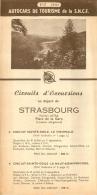 DEPLIANT TOURISTIQUE 1951 SNCF AUTOCARS  DE TOURISME EXCURSIONS AU DEPART DE STRASBOURG - Tourism Brochures