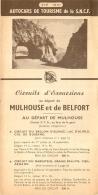 DEPLIANT TOURISTIQUE 1951 SNCF AUTOCARS  DE TOURISME EXCURSIONS AU DEPART DE MULHOUSE ET BELFORT - Tourism Brochures