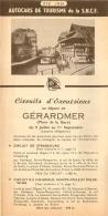 DEPLIANT TOURISTIQUE 1951 SNCF AUTOCARS  DE TOURISME  CIRCUITS D'EXCURSIONS AU DEPART DE GERARDMER - Tourism Brochures