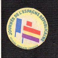 Rare ! / Organisation Secours Populaire Français  / Insigne Ou Badge En Carton / Journée De L'Espagne Républicaine - Organisations