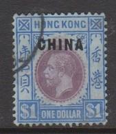 Hong Kong British Post Offices In China  1917 $ 1.00 Purple And Bright Blue Used - Hong Kong (...-1997)