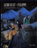 Lebeault / Filippi - Le Croquemitaine - Tome 2 - Aire Libre - Dupuis - ( 2006 ) . - Bücher, Zeitschriften, Comics