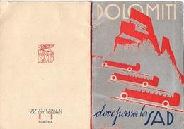 """07555 """"DOLOMITI - DOVE PASSA LA SAD - ORARIO DEI SERVIZI REGOLARI DI GRAN TURISMO - ESTATE 1930 - VIII"""". ORIG. - Europa"""