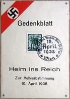 Gedenkblatt Heim Ins Reich Zur Volksabstimmung Am 10.April 1938 Mit Mi. Nr. 663 SST Wien - Deutschland