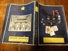 Vieux Couvre-livre Publicitaire Loterie Coloniale - Chat Noir..... - Protège-cahiers