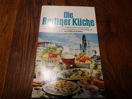 Die Berliner Küche.128 Pages. - Manger & Boire