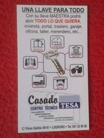 ANTIGUO CALENDARIO CALENDAR DE BOLSILLO MANO 2007 PUBLICIDAD ADVERTISING KEY TESA LOGROÑO LA RIOJA SPAIN ESPAÑA LLAVE - Calendarios