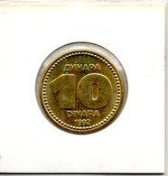 Yougoslavie. 10 Dinara 1992 - Yougoslavie