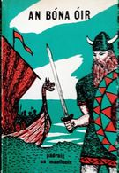 """ AN BONA OIR "" PADRAIG UA MAOILEOIN (en Langue IRLANDAISE) - Books, Magazines, Comics"