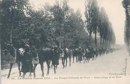 LA GRANDE GUERRE 1914 - N° 62 - LES TROUPES INDIENNES AU FRONT - War 1914-18