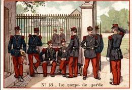 CHROMO CHICOREE G. BLACK A LA CANTINIERE SAINTE-OLLE  N° 18 LE CORPS DE GARDE - Chromo