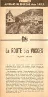 DEPLIANT TOURISTIQUE  AUTOCARS DE TOURISME DE LA SNCF 1951 LA ROUTE DES VOSGES - Tourism Brochures