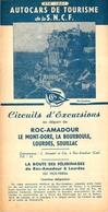 DEPLIANT TOURISTIQUE  AUTOCARS DE TOURISME DE LA SNCF 1951 EXCURSIONS  LA ROUTE DES PELERINAGES - Tourism Brochures