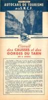 DEPLIANT TOURISTIQUE AUTOCARS DE TOURISME DE LA SNCF 1951 CIRCUIT DES CAUSSES ET DES GORGES DU TARN - Tourism Brochures