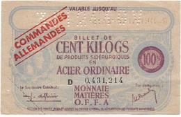 Bon De Guerre 39 40 Commandes Allemandes BILLET DE CENT KILOGS ACIER ORDINAIRE .....G - Bonds & Basic Needs